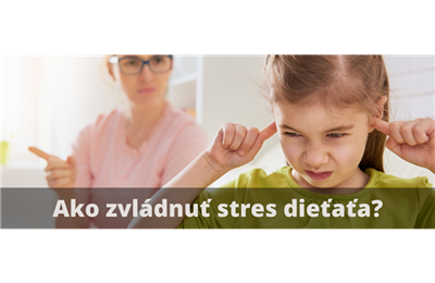 Aj deti majú stres